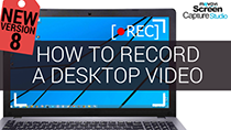 How to record desktop video