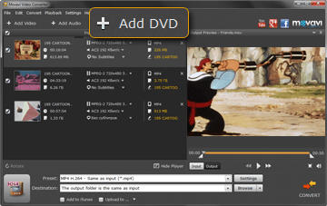 Step 2 - Load Your Files to Movavai MP4 to DVD Converter