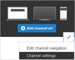 Click the Add Channel Art button for starting a YouTube channel