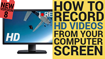 How to capture HD videos from your computer screen