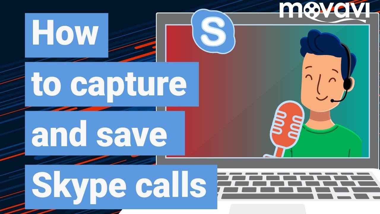 How to capture and save Skype calls